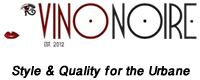 Vino Noire - Style and Quality for the Urbane